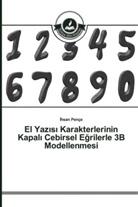 hsan Pençe, Ihsan Pençe - El Yaz s Karakterlerinin Kapal Cebirsel Egrilerle 3B Modellenmesi