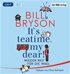 Bill Bryson, Oliver Rohrbeck - It's teatime, my dear!, 1 Audio-CD, (Hörbuch)