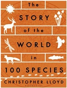 Christopher Lloyd - Story of the World in 100 Species