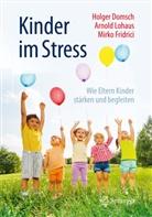 Holge Domsch, Holger Domsch, Mirko Fridrici, Arnol Lohaus, Arnold Lohaus - Kinder im Stress