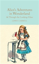 Lewis Carroll, Sir John Tenniel, John Tenniel - ALICE IN WONDERLAND AND THROUGH THE LOOKING GLASS