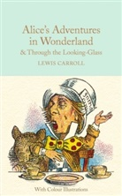 Lewis Carroll, Sir John Tenniel, John Tenniel - Alice's Adventures in Wonderland and Through the Looking-Glass