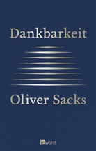 Oliver Sacks, Bill Hayes - Dankbarkeit