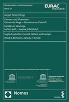 Jürgen Pirker - Kärnten und Slowenien: Getrennte Wege - Gemeinsame Zukunft