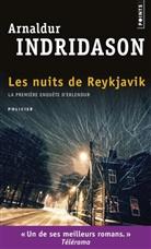 Arnaldur Indridason, Eric Boury, Arnaldur Indridason, Arnaldur Indriðason - Une enquête du commissaire Erlendur Sveinsson, Les nuits de Reykjavik