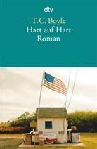 T Corraghesan Boyle, T. C. Boyle - Hart auf Hart