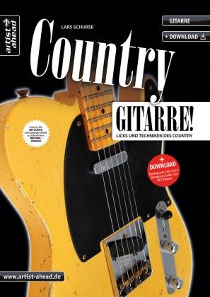 Lars Schurse - Country-Gitarre! - Licks und Techniken des Country. Mit QR-Codes (Videos) und Downloads (Audio- und MP3-Dateien)