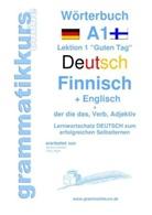 Edouard Akom, Edouard Martial Akom, Marlen Schachner, Marlene Schachner - Wörterbuch Deutsch - Finnisch - Englisch Niveau A1