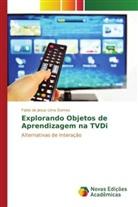 Fabio de Jesus Lima Gomes - Explorando Objetos de Aprendizagem na TVDi