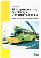 Martin Burkart, Christian Schmid - Prüfungsvorbereitung Beschleunigte Grundqualifikation Bus