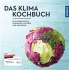 Jenn Blekker, Jenny Blekker, Bori Demrovski, Boris Demrovski, Judith Keller, Judith u a Keller... - Das Klimakochbuch