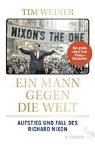 Tim Weiner - Ein Mann gegen die Welt