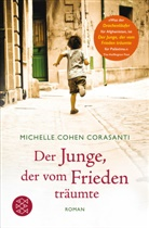 Michelle Cohen Corasanti, Michelle Cohen Corasanti - Der Junge, der vom Frieden träumte