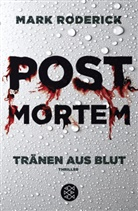 Mark Roderick - Post Mortem - Tränen aus Blut