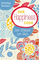 Domonique Bertolucci - Der Happiness Code