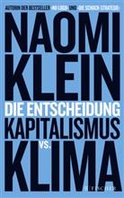 Naomi Klein - Die Entscheidung