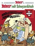 Ren Goscinny, René Goscinny, Albert Uderzo - Asterix redt Schwyzerdütsch