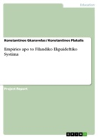 Konstantinos Gkaravelas, Konstantinos Plakalis - Empiries apo to Filandiko Ekpaideftiko Systima