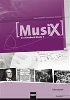 Marku Detterbeck, Markus Detterbeck, Gero Schmidt-Oberländer - Musix - Das Kursbuch Musik - 3: MusiX 3. Lehrerband. Ausgabe Deutschland