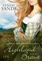 Lynsay Sands - Meine ungezähmte Highland-Braut