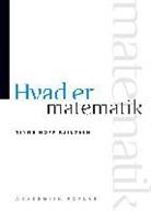 Tinne Hoff Kjeldsen - Hvad er matematik