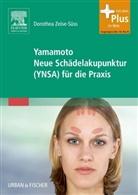 Dorothea Zeise-Süss - Yamamoto Neue Schädelakupunktur (YNSA) für die Praxis