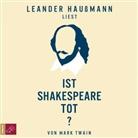 Mark Twain, Leander Haußmann - Ist Shakespeare tot?, 2 Audio-CD (Hörbuch)