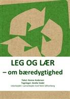 Hann Andersen, Hanne Andersen, Niels Silfverberg - Leg og lær