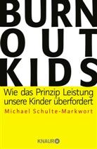 Michael Schulte-Markwort, Michael (Prof. Dr.) Schulte-Markwort - Burnout-Kids