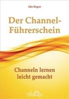 Silke Wagner - Der Channel-Führerschein
