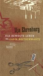 Ilja Ehrenburg - Das bewegte Leben des Lasik Roitschwantz