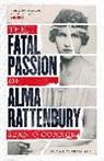 &apos, Sean Connor, O&apos, Sean O'connor, Sean O''connor - Fatal Passion of Alma Rattenbury