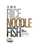 Matt Goulding - Rice, Noodle, Fish