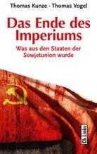 Thoma Kunze, Thomas Kunze, Thomas Vogel - Das Ende des Imperiums