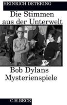 Heinrich Detering - Die Stimmen aus der Unterwelt