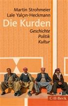 Marti Strohmeier, Martin Strohmeier, Lale Yalcin-Heckmann, Lale Yalçin-Heckmann - Die Kurden