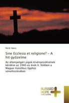 Patrik Hancz - Sine Ecclesia et religione? - A hit gy_zelme