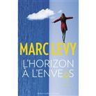 Marc Levy, Marc Lévy - L'horizon à l'envers