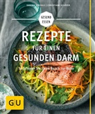 Jörn Rynio, Christian Schäfer, Christiane Schäfer, Sandr Strehle, Sandra Strehle - Rezepte für einen gesunden Darm