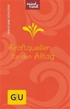 Christiane Schlüter - Kraftquellen für den Alltag