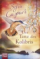 Sofia Caspari, Reinhard Borner - Der Tanz des Kolibris