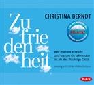 Christina Berndt, Ulrike Hübschmann - Zufriedenheit, 4 Audio-CDs (Hörbuch)