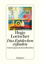 Hugo Loetscher, Jeroe Dewulf - Das Entdecken erfinden