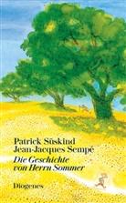 Jean-Jacques Sempé, Patric Süskind, Patrick Süskind - Die Geschichte von Herrn Sommer