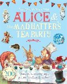Lewis Carroll, John Tenniel - Alice and the Mad Hatter's Tea Party