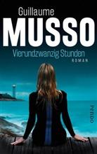 Guillaume Musso - Vierundzwanzig Stunden