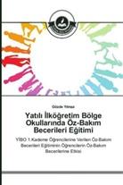 Gözde Y_lmaz, Gözde Yilmaz - Yat_l_ _lkögretim Bölge Okullar_nda Öz-Bak_m Becerileri Egitimi