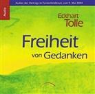 Eckhart Tolle - Freiheit von Gedanken (Hörbuch)