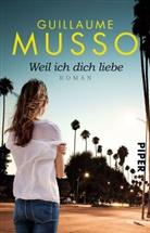 Guillaume Musso - Weil ich dich liebe