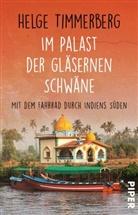 Helge Timmerberg - Im Palast der gläsernen Schwäne